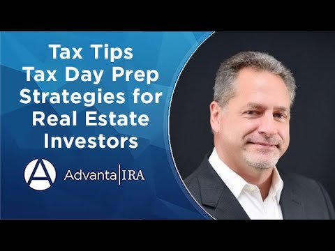 Tax Tips—Tax Day Prep Strategies for Real Estate Investors