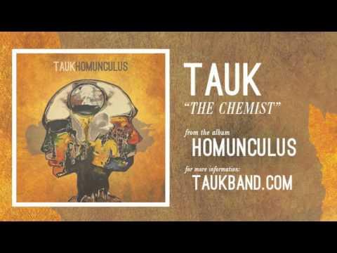 TAUK - The Chemist (Official Audio)