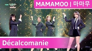 MAMAMOO (마마무) - Décalcomanie [Music Bank / 2016.11.25]