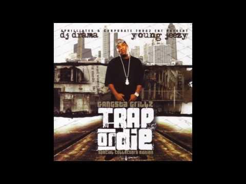 Young Jeezy - Get 'Em Jeezy (Trap or Die)