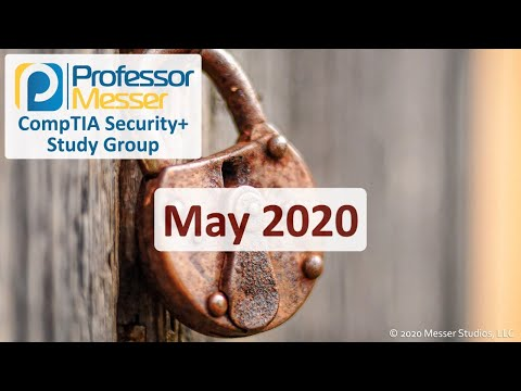 professor-messer's-sy0-501-security+-study-group---may-2020