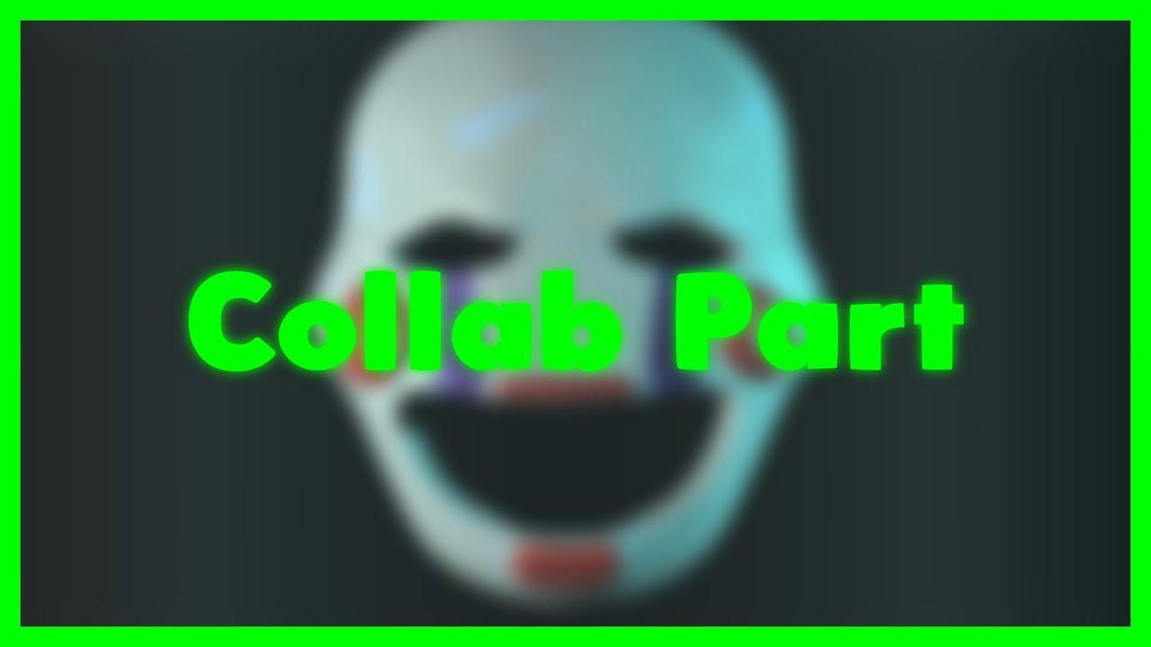 (SFM-FNAF) Collab Part 2