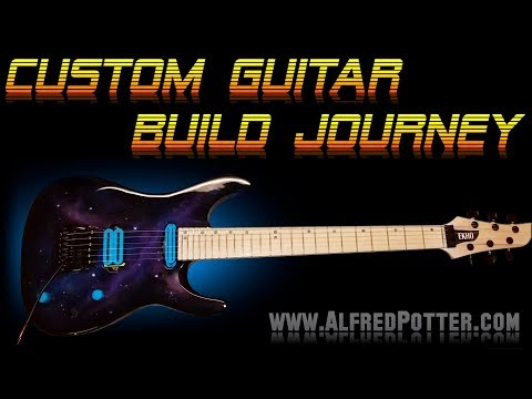 Custom Guitar Build Journey
