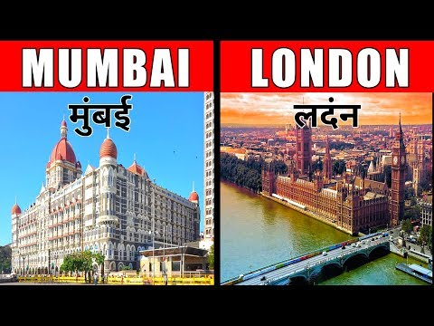 MUMBAI VS LONDON COMPARISON || LONDON VS MUMBAI || MUMBAI || LONDON || INDIA || ENGLAND