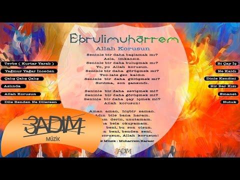 Ebrulimuharrem - Allah Korusun  ( Official Lyric Video )