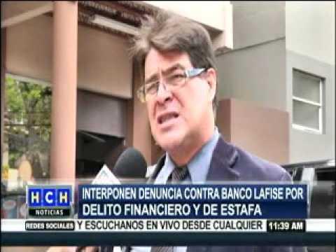 Interponen denuncia contra banco Lafise por delito