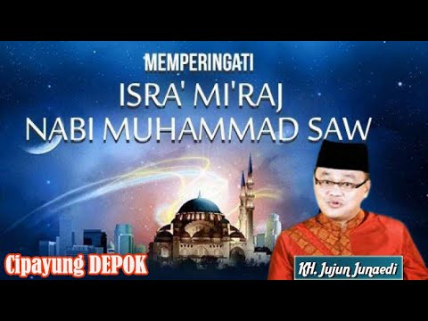 Drs. KH. Jujun Junaedi, CERAMAH LUCU & MENDIDIK TERABARU 2017