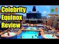 CELEBRITY EQUINOX REVIEW!