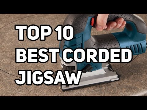 Best Corded Jigsaw 2019 Reviews & Buyer's Guide