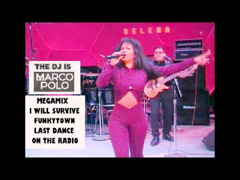 SELENA 70 Medley RMX I Will SurviveFunkytownLast DanceOn The Radio
