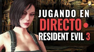 JUGANDO EN DIRECTO a RESIDENT EVIL 3 NEMESIS REMASTERED