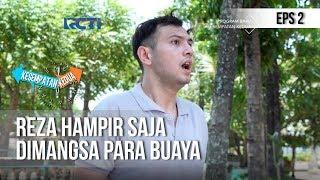 KESEMPATAN KEDUA - Waduh Reza Berada Didalam Kandang Buaya (full) [1 November 2018]