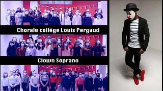 Chorale du collège Louis Pergaud CLOWN Soprano