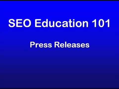 17 - SEO Education 101 Promotion - Press Releases