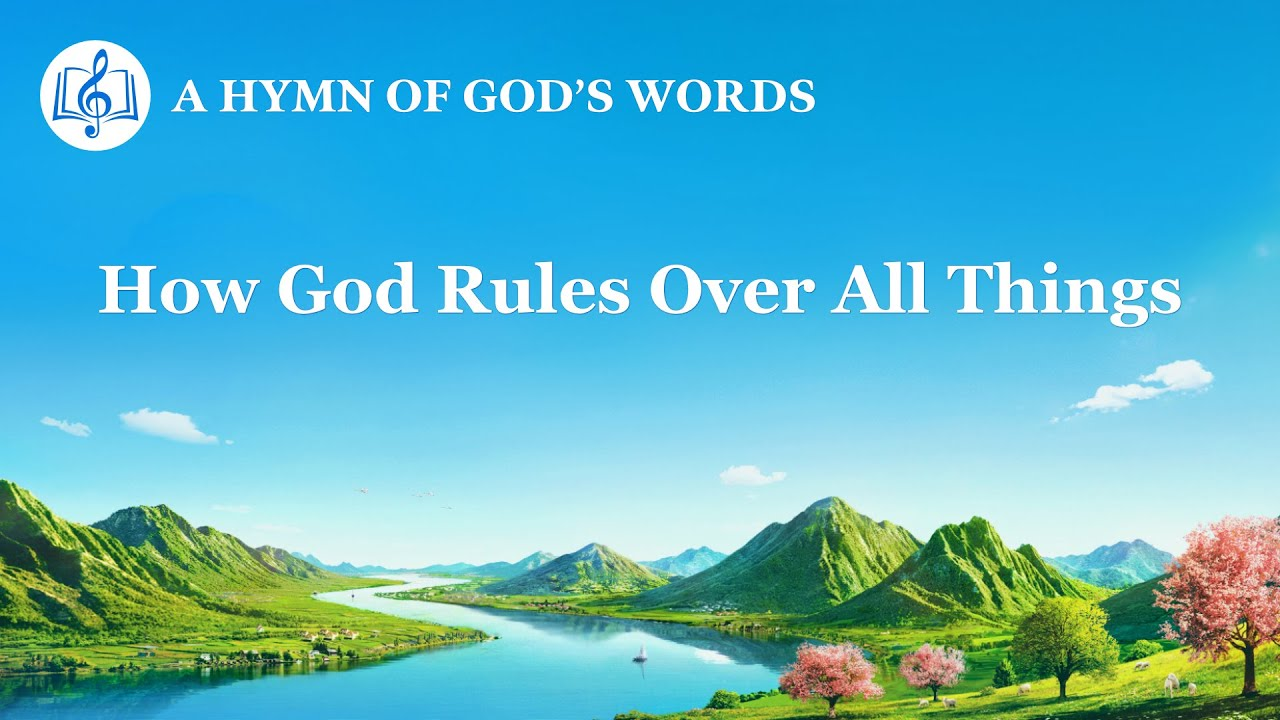 """""""How God Rules Over All Things"""" 