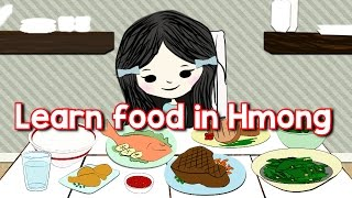 Hmong Channel Learn Food in Hmong on Hmong Kids Channel