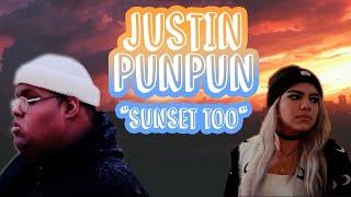 Justinpunpun - Sunset Too (OFFICIAL MUSIC VIDEO)
