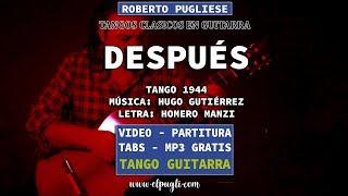 Después - tango guitarra Roberto Pugliese (Gutierrez/Manzi)