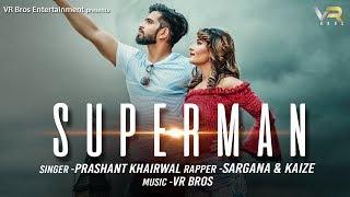 Superman | Official | Sonu |Rupali ft Kaize Sargana| Latest Haryanvi Song 2018 | VR BROS ENT