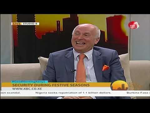Good Morning Kenya : Security during festive seasons