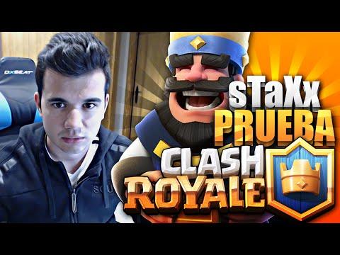 sTaXx Prueba Clash Royale