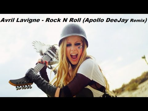 Avril Lavigne - Rock N Roll (Apollo DeeJay Remix)