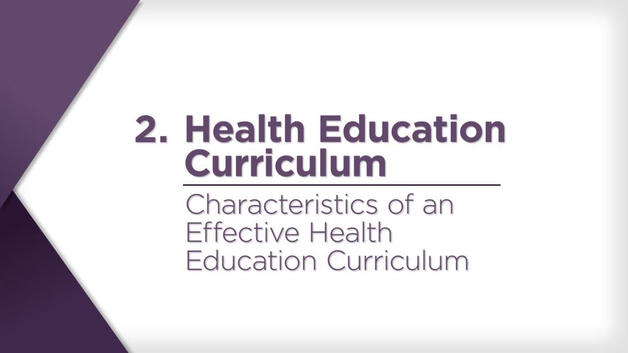 Characteristics Of An Effective Health Education Curriculum Youtube