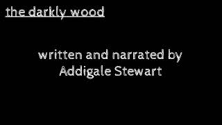 The Darkly Wood