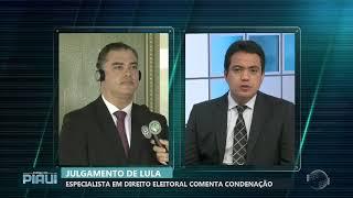 Especialista em Direito Eleitoral comenta condenação de Lula