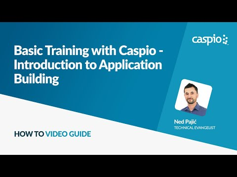 Basic Training with Caspio - Introduction to Application Building
