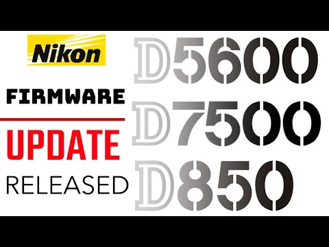 Nikon D850, D7500 And D5600 Firmware Updates Released