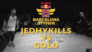 Jedhykills VS Gold - Top16 - Red Bull BC ONE Barcelona Cypher 2015