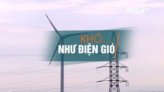 (VTC14)_ Khó... như điện gió