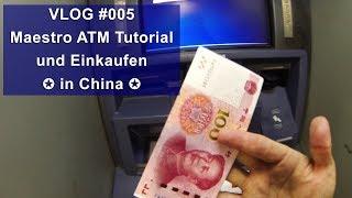 [VLOG #005] Maestro ATM Tutorial und Einkaufen in Shenzhen - China 🇨🇳[HD]