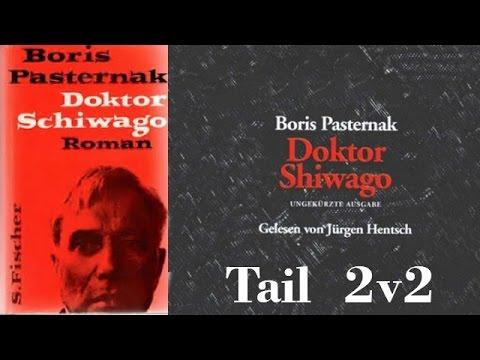Hörbuch: Doktor Schiwago von Boris Pasternak - Tail 2 v 2