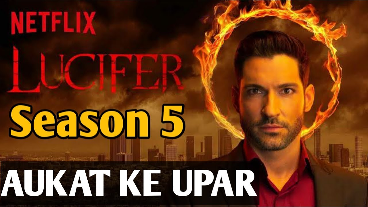 Lucifer Season 5 Every Details In Hindi Release Date Ending Explain Story Lucifer 5 Netflix Youtube