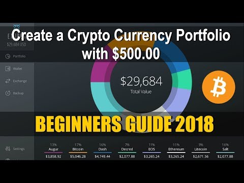 How to Create a $500 Crypto Currency Portfolio in 2018 | Step by Step | Beginners Guide