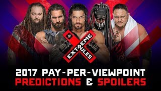 WWE EXTREME RULES 2017 PPV Event Match Card and Predictions Rundown