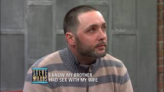 Did This Wife Sleep With Her Brother-In-Law? (The Steve Wilkos Show)