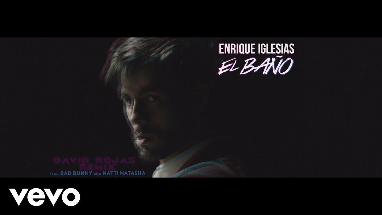 EL BAÑO (David Rojas Remix (Official Video))