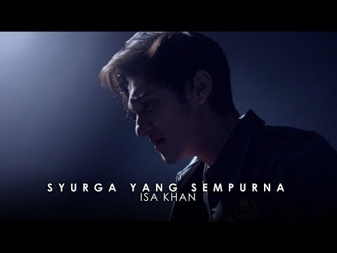 Isa Khan - Syurga Yang Sempurna (Official Lyrics Video)