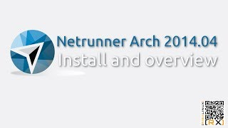 Netrunner Arch 2014.04 Install and overview | its rolling [HD]
