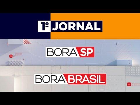 [AO VIVO] 1º JORNAL,  BORA SP E BORA BRASIL - 09/07/2020