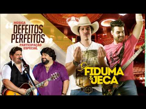 Defeitos perfeitos fiduma e jeca download music