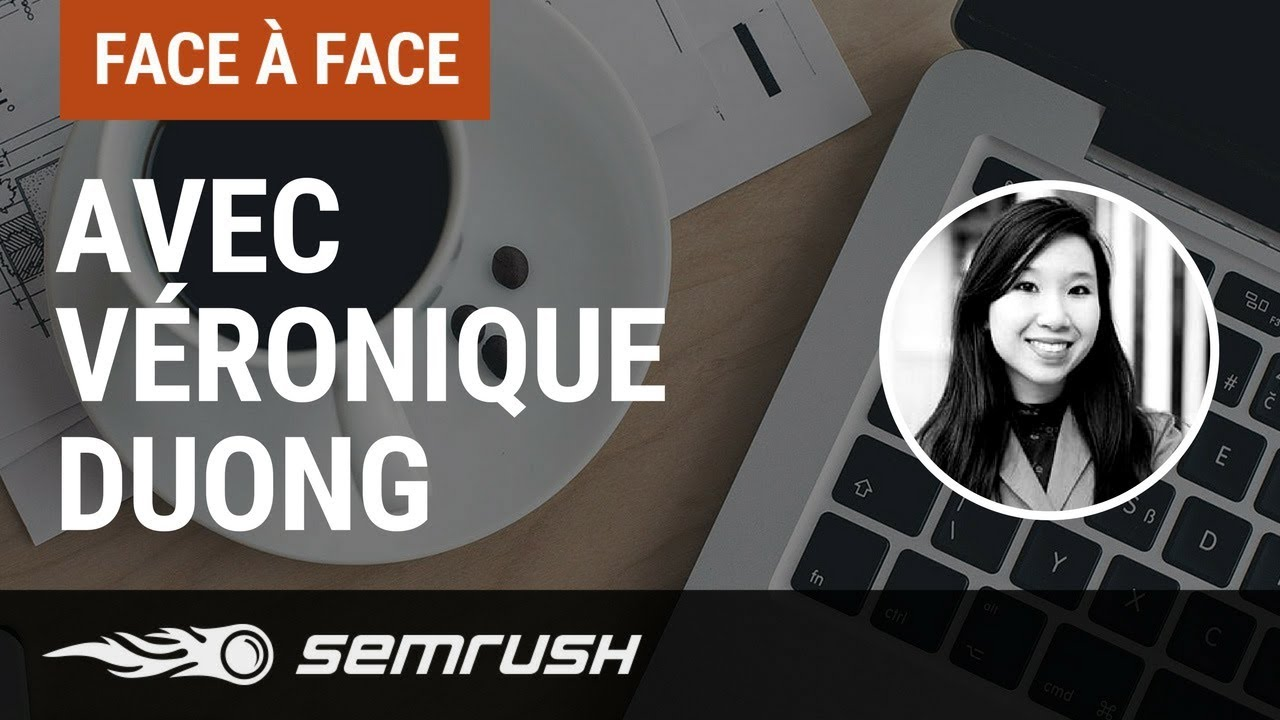SEMrush Véronique Duong