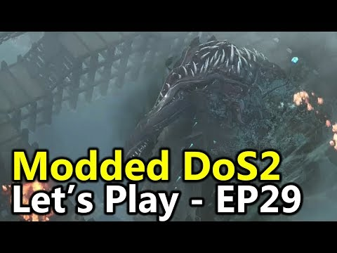 ARX is Under Attack - #29 Divinity Original Sin 2 (Dos2 Modded Let's Play)