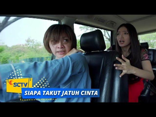 Highlight Siapa Takut Jatuh Cinta - Episode 368