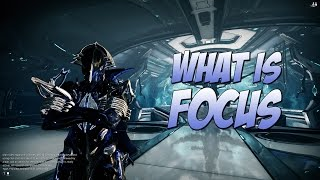 Warframe : What is the focus system? Warframe Focus trees explained.