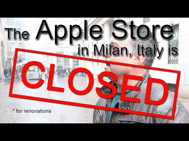 The Apple Store in Milan is Closed