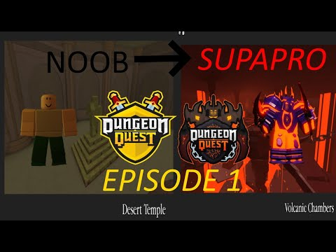 Roblox Dungeon Quest (My Journey from Noob to Godly)  [Episode 1] - Desert Temple Easy-Hard